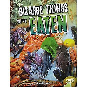 Dziwaczne rzeczy możemy jeść (historia dziwaczne)