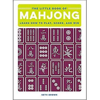 The Little Book van Mahjong: leren hoe te spelen, Score, en Win (The Little Book van)