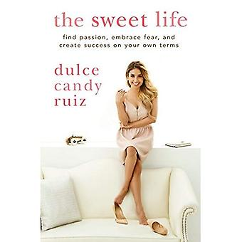 Sweet Life, The