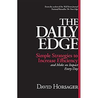 Die täglichen Edge: Einfache Strategien zur Effizienzsteigerung und Einfluss nehmen jeden Tag