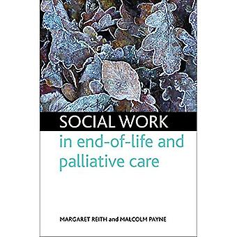 Sozialarbeit in der End-of-Life und palliative Pflege