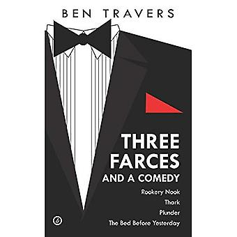 Ben Travers: Three Farces and a Comedy (Oberon Modern Playwrights)