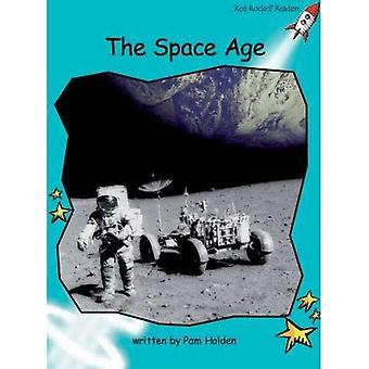 The Space Age: Level 2: Fluency (Red Rocket Readers: Non-fiction Set A)
