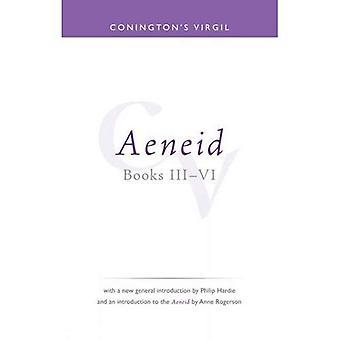 Coningtons Virgil 4 : Aeneid Iii-Vi