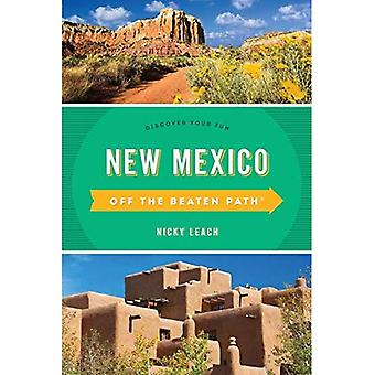 New Mexico Off the Beaten Path (R): Discover Your Fun (Off the Beaten Path Series)