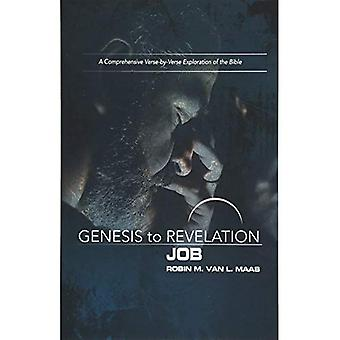 Genesis to Revelation: Job Participant Book: A Comprehensive Verse-By-Verse Exploration of the Bible