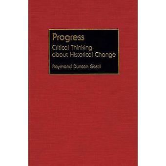 Vooruitgang kritisch denken over historische verandering door Gastil & Raymond D.