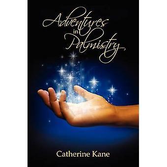 Avonturen in Handlijnkunde door Kane & Catherine