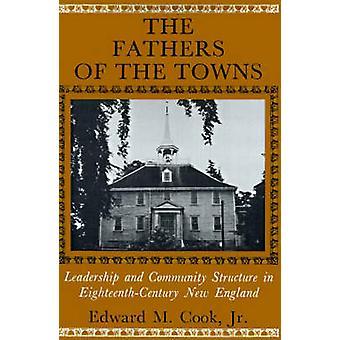 町のリーダーシップとクック ・ エドワード ・ m ・ ・ jr EighteenthCentury ニュー イングランドのコミュニティ構造の父親。
