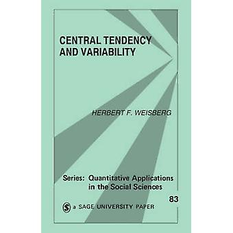 Central Tendency and Variability by Weisberg & Herbert F.