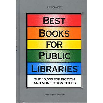 Best Books for Public Libraries The 10000 Top Fiction  Nonprofit Titles by Arozena & Steven