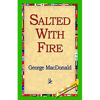 Saltas med eld av MacDonald & George
