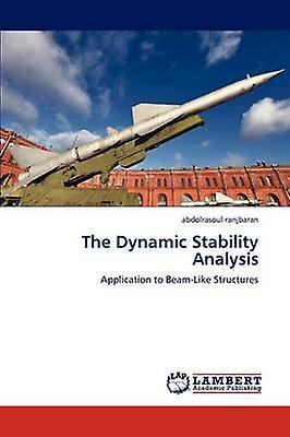 The Dynamic Stability Analysis by Ranjbaran & Abdolrasoul
