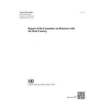 Report of the Committee on Relations with the Host Country by United