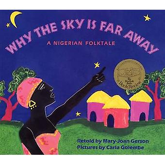 Why the Sky is Far away - A Nigerian Folktale by Mary-Joan Gerson - Ca