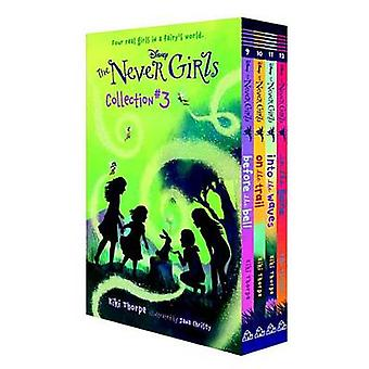 The Never Girls Collection #3 (Disney - The Never Girls) by Various -