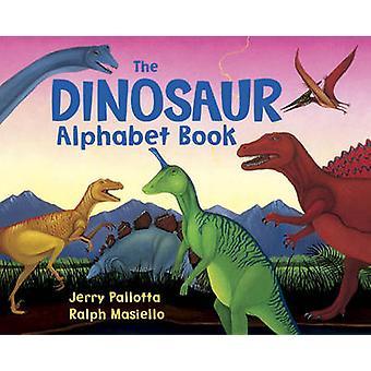 The Dinosaur Alphabet Book by Jerry Pallotta - Ralph Masiello - 97808