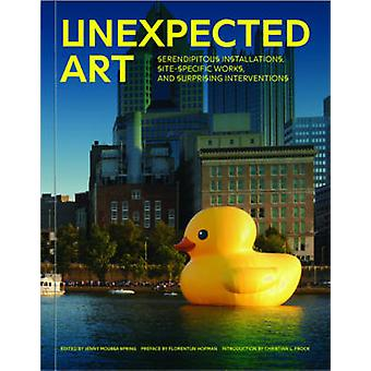 Unexpected Art - Serendipitous Installations - Site-Specific Works - a