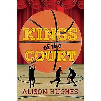 Kings of the Court by Alison Hughes - 9781459812192 Book