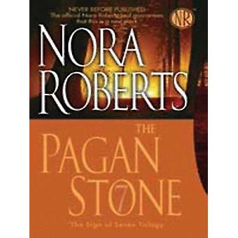 The Pagan Stone (large type edition) by Nora Roberts - 9781594132858