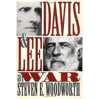 Davis et Lee en guerre par Steven E. Woodworth - Book 9780700607181