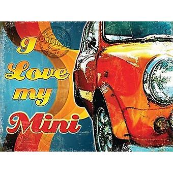 I Love My Mini small steel sign 200mm x 150mm (og)