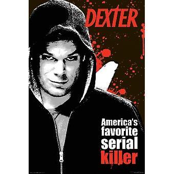 Dexter - Americas Favorite Serial Killer Poster Poster Print