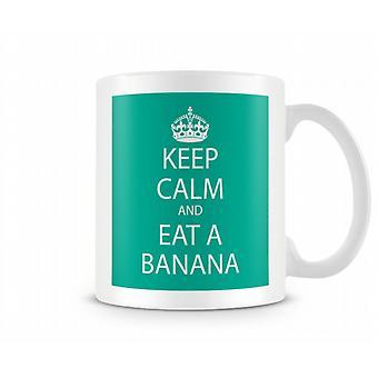Keep Calm And Eat A Banana Printed Mug