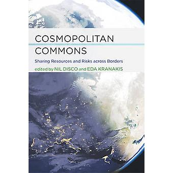 Cosmopolitan Commons by Nil Disco
