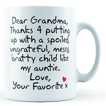 Dear Grandma Thanks For Putting Up With... Auntie, Love Your Favorite - Printed Mug