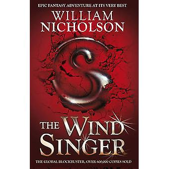 The Wind Singer by William Nicholson - 9781405239691 Book