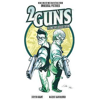 2 Guns - Second Shot (De Luxe edition) by Steven Grant - Mateus Santol