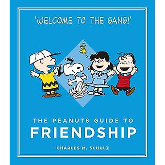 The Peanuts Guide to Friendship (Main) by Charles M. Schulz - 9781782