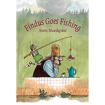 Findus Goes Fishing (New edition) by Sven Nordqvist - Nathan Large -