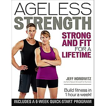 Ageless Strength - Strong and Fit for a Lifetime by Jeff Horowitz - 97