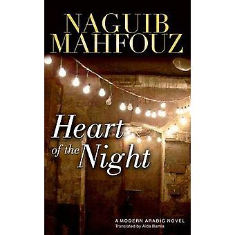 Heart of the Night by Naguib Mahfouz - 9789774164538 Book