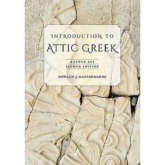 Introduction to Attic Greek - Answer Key by Donald J. Mastronarde - 97