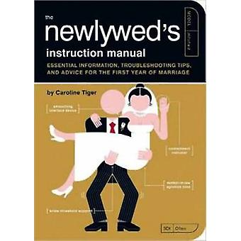 The Newlywed's Instruction Manual - Essential Information - Troublesho