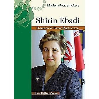 Shirin Ebadi (geannoteerde editie) door Janet Hubbard-Brown - 97807910943