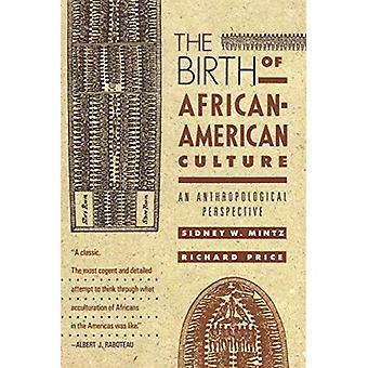 Födelsen av afroamerikansk kultur: ett antropologiskt perspektiv
