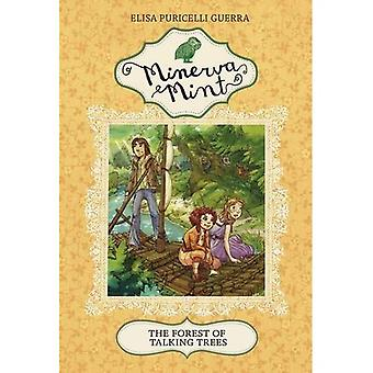 The Forest of Talking Trees (Minerva Mint)