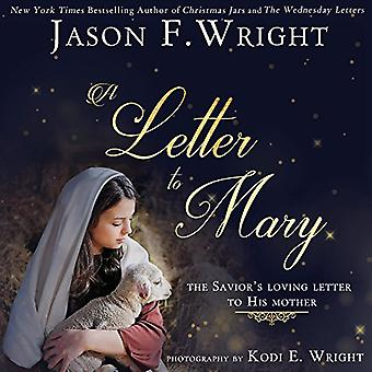 A Letter to Mary: The Savior's Loving Letter to His Mother