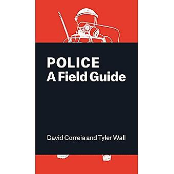 A Field Guide to the Police