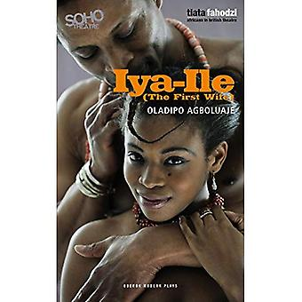 Iya-Ile: (A primeira esposa)