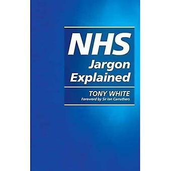 Jerga de NHS explicó