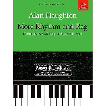 More Rhythm and Rag (17 Pieces in Various Popular Styles): Easier Piano Pieces 84 (Easier Piano Pieces (ABRSM))