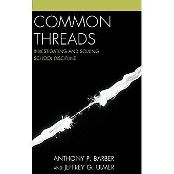 Common Threads: Investigating and Solving School Discipline