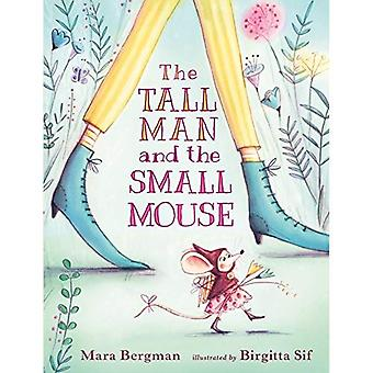The Tall Man and the Small Mouse