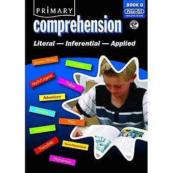 Primary Comprehension: Bk. G: Fiction and Nonfiction Texts