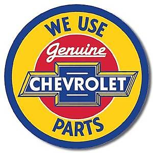 We Use Chevrolet Parts round Metal Sign